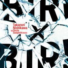 Takanori Nishikawa feat. Shuta Sueyoshi (AAA)